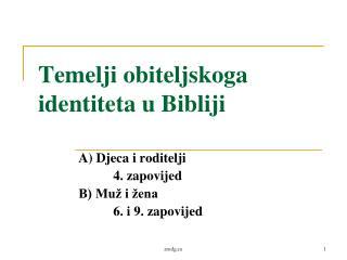 Temelji obiteljskoga identiteta u Bibliji