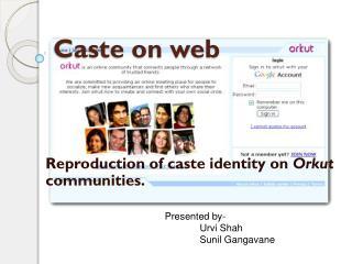 Caste on web