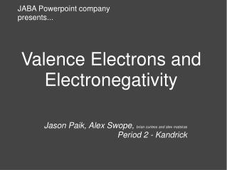Valence Electrons and Electronegativity