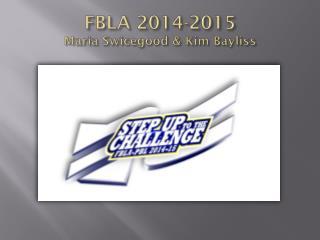 FBLA 2014-2015 Maria Swicegood & Kim Bayliss