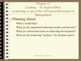 Planning Ahead What is leadership? What are the important leadership models and theories?