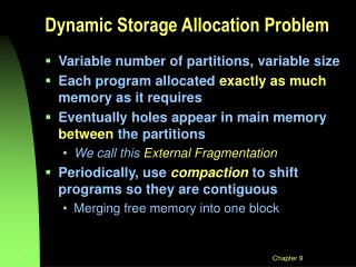 Dynamic Storage Allocation Problem