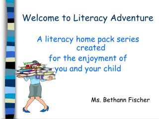 Welcome to Literacy Adventure
