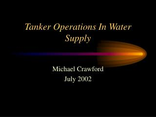 Tanker Operations In Water Supply