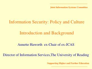 Information Security: Policy and Culture Introduction and Background