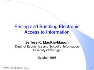 Pricing and Bundling Electronic Access to Information