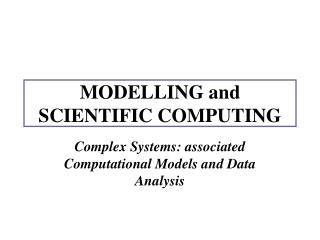 MODELLING and SCIENTIFIC COMPUTING