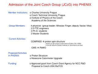 Admission of the Joint Czech Group (JCzG) into PHENIX