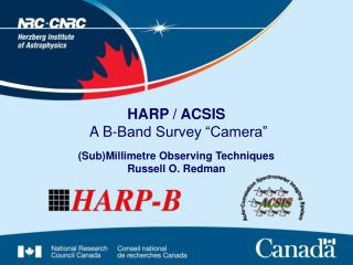 "HARP / ACSIS A B-Band Survey ""Camera"""