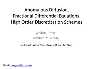 Anomalous Diffusion,  Fractional Differential Equations, High Order Discretization Schemes