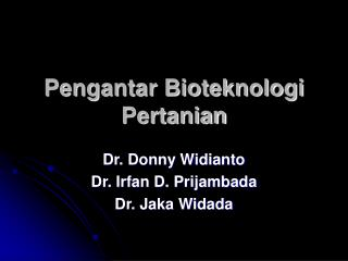 Pengantar Bioteknologi Pertanian
