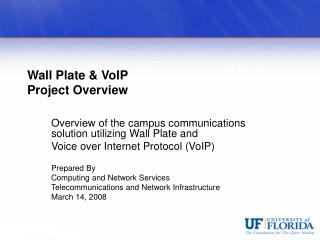 Wall Plate  VoIP  Project Overview