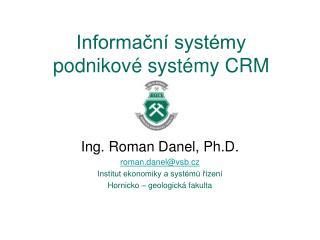 Informační systémy podnikové systémy CRM
