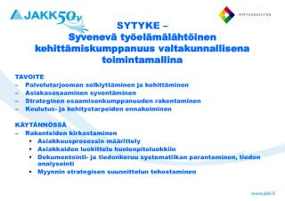 SYTYKE –  Syvenevä työelämälähtöinen kehittämiskumppanuus valtakunnallisena toimintamallina