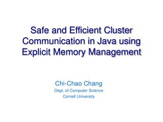 Safe and Efficient Cluster Communication in Java using Explicit Memory Management