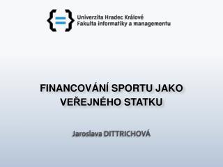 Jaroslava DITTRICHOVÁ