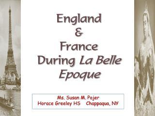 England & France During  La Belle Epoque
