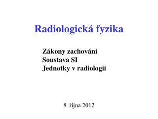 Radiologick á fyzika