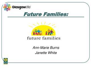 Future Families: