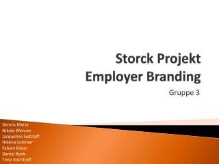 Storck Projekt Employer  Branding