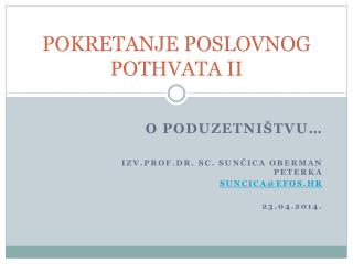 POKRETANJE POSLOVNOG POTHVATA II