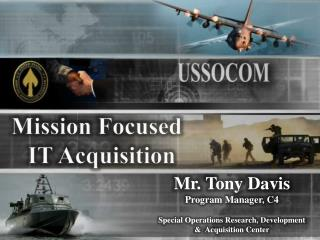 Mission Focused      IT Acquisition