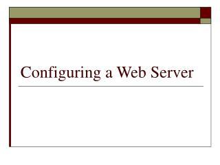 Configuring a Web Server