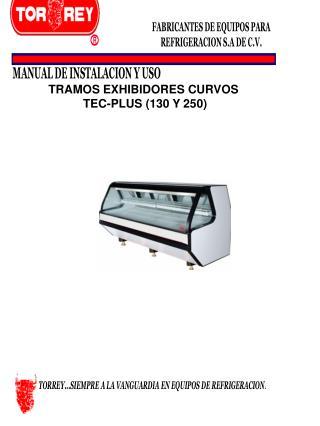 TRAMOS EXHIBIDORES CURVOS  TEC-PLUS (130 Y 250)