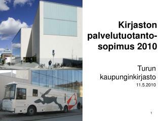 Kirjaston palvelutuotanto-sopimus 2010
