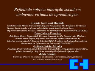 Refletindo sobre a interação social em  ambientes virtuais de aprendizagem
