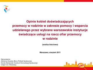 Opracowanie:  Adrianna Gryszka (Biuro Polityki Społecznej),