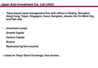 Japan Asia Investment Co. Ltd (JAIC)