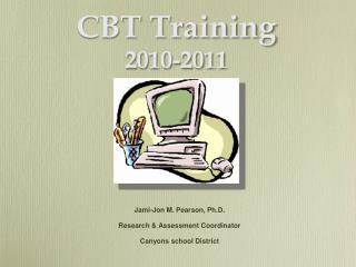 CBT Training 2010-2011