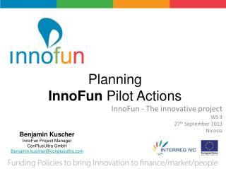Planning InnoFun Pilot Actions