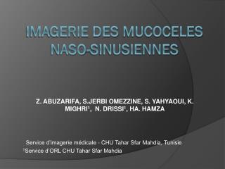 imagerie des  MucocEles NASO-SINUSIENNES