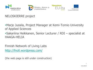NELOSKIERRE project Marjo Jussila, Project Manager at  Kemi-Tornio University of Applied Sciences