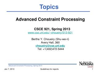 Advanced Constraint Processing CSCE 921, Spring 2013 cse.unl/~choueiry/S13-921