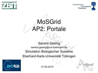 MoSGrid AP2: Portale