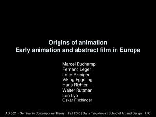 Origins of animation Early animation and abstract film in Europe