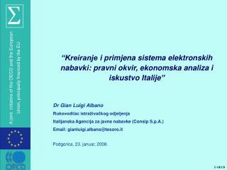 Dr  Gian Luigi Albano Rukovodilac istraživačkog odjeljenja