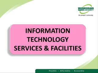 INFORMATION TECHNOLOGY SERVICES & FACILITIES