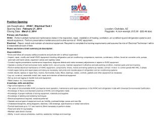 Position Opening Job Classification:   HVAC / Electrical Tech I