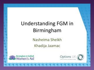 Understanding FGM in Birmingham