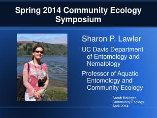 Spring 2014 Community Ecology Symposium