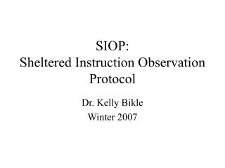 SIOP: Sheltered Instruction Observation Protocol