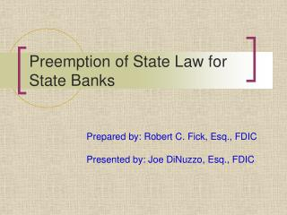 Preemption of State Law for State Banks