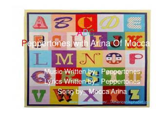 A B C  P eppertones with Arina Of Mocca