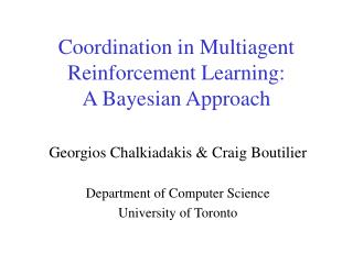 Coordination in Multiagent Reinforcement Learning:  A Bayesian Approach