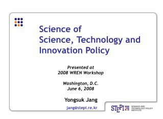 Science of Science, Technology and Innovation Policy