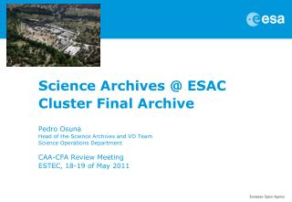Science Archives @  ESAC  Cluster Final Archive